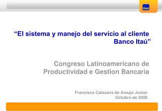Congreso Latinoamericano de Productividad e Gestion Bancaria