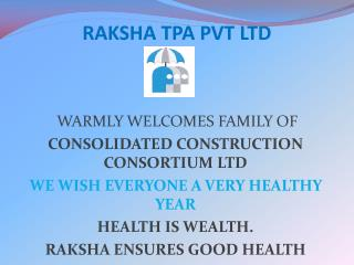 RAKSHA TPA PVT LTD