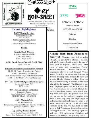 IYAR 5770  4/15/10 – 5/13/10 Volume 7,  Issue 9 MITZVAT HaHODESH: Tzionut Zionism