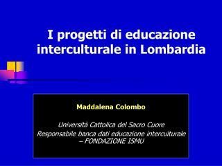 I progetti di educazione interculturale in Lombardia