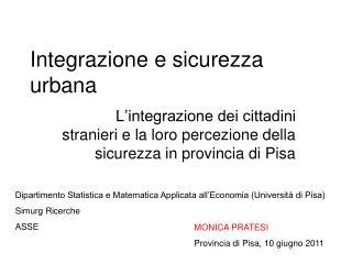 Integrazione e sicurezza urbana