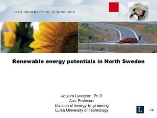 Renewable energy potentials in North Sweden