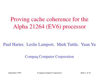 Proving cache coherence for the Alpha 21264 (EV6) processor
