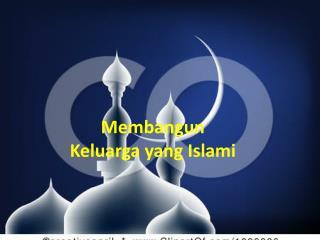 Membangun  Keluarga  yang Islami