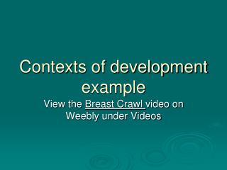 Contexts of development example