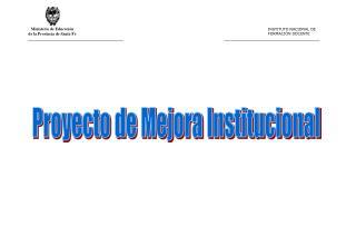 Proyecto de Mejora Institucional