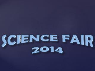Science Fair 2014