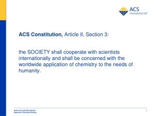 ACS Constitution,  Article II, Section 3: