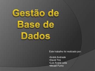 Gestão de  Base de Dados