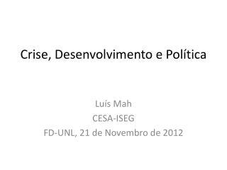 Crise, Desenvolvimento e Política