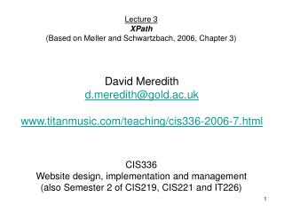 CIS336 Website design, implementation and management (also Semester 2 of CIS219, CIS221 and IT226)