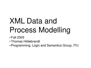 XML Data and Process Modelling