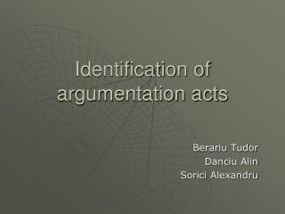 Identification of argumentation acts