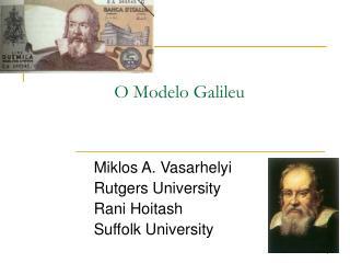 O Modelo Galileu