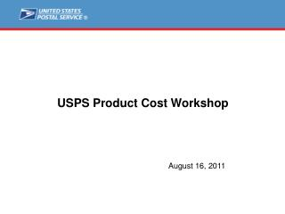 USPS Product Cost Workshop