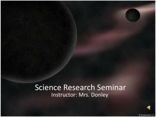 Science  Research Seminar