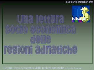 Una lettura socio economica delle regioni adriatiche