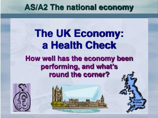 AS/A2 The national economy