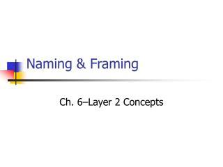 Naming & Framing