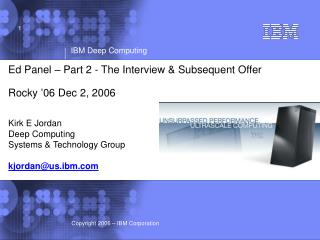 Ed Panel – Part 2 - The Interview & Subsequent Offer Rocky '06 Dec 2, 2006