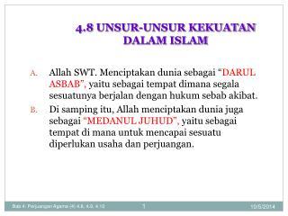 4.8 UNSUR-UNSUR KEKUATAN  DALAM ISLAM