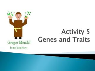 Activity 5 Genes and Traits