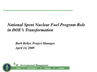 National Spent Nuclear Fuel Program Role in DOE's Transformation
