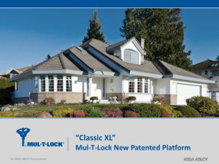 """Classic XL"" Mul -T-Lock New Patented Platform"