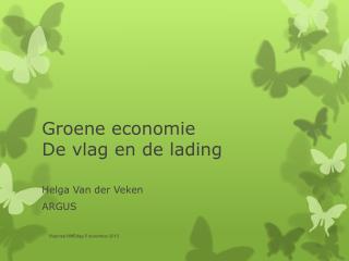 Groene economie De vlag en de lading