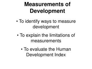 Measurements of Development