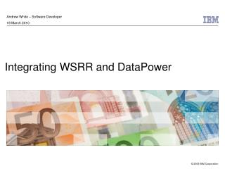 Integrating WSRR and DataPower