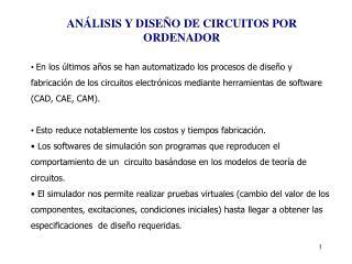 ANÁLISIS Y DISEÑO DE CIRCUITOS POR ORDENADOR