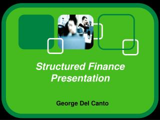 Structured Finance Presentation