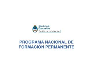 PROGRAMA NACIONAL DE FORMACI�N PERMANENTE
