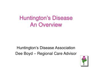 Huntington�s Disease  An Overview