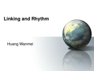 Linking and Rhythm