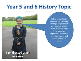 Year 5 and 6 History Topic