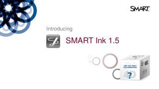 SMART Ink 1.5