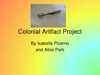 Colonial Artifact Project