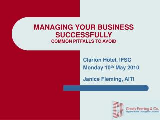MANAGING YOUR BUSINESS SUCCESSFULLY COMMON PITFALLS TO AVOID