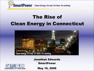 The Rise of  Clean Energy in Connecticut