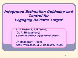 Integrated Estimation Guidance and Control for Engaging Ballistic Target