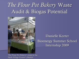The Flour Pot Bakery Waste Audit & Biogas Potential