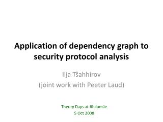 Application of dependency graph to security protocol analysis