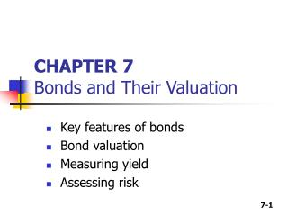 CHAPTER 7 Bonds and Their Valuation