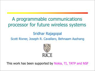 A programmable communications processor for future wireless systems