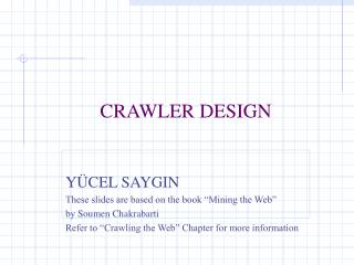 CRAWLER DESIGN