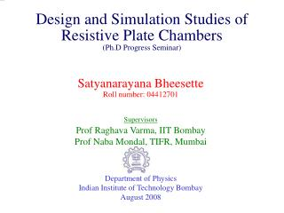Design and Simulation Studies of Resistive Plate Chambers (Ph.D Progress Seminar)