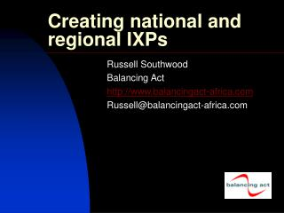 Creating national and regional IXPs