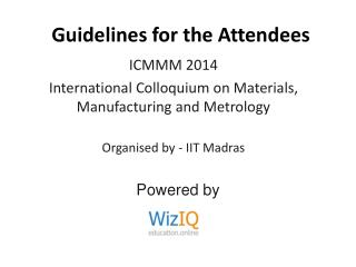 Guidelines for the Attendees